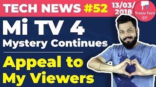 Mi TV 4 Mystery, Honor 7C, BIG APPEAL, Flipkart Mobile Sale, Macbook Air, Maps, Galaxy j8,J8+:TTN#52