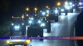 Yvelines | Mobilisation des agriculteurs dès l'aube dans les Yvelines