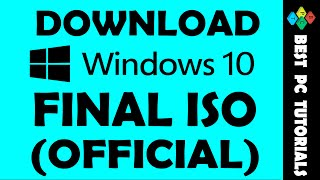 Download Windows 10 Full Version (OFFICIAL ISO)
