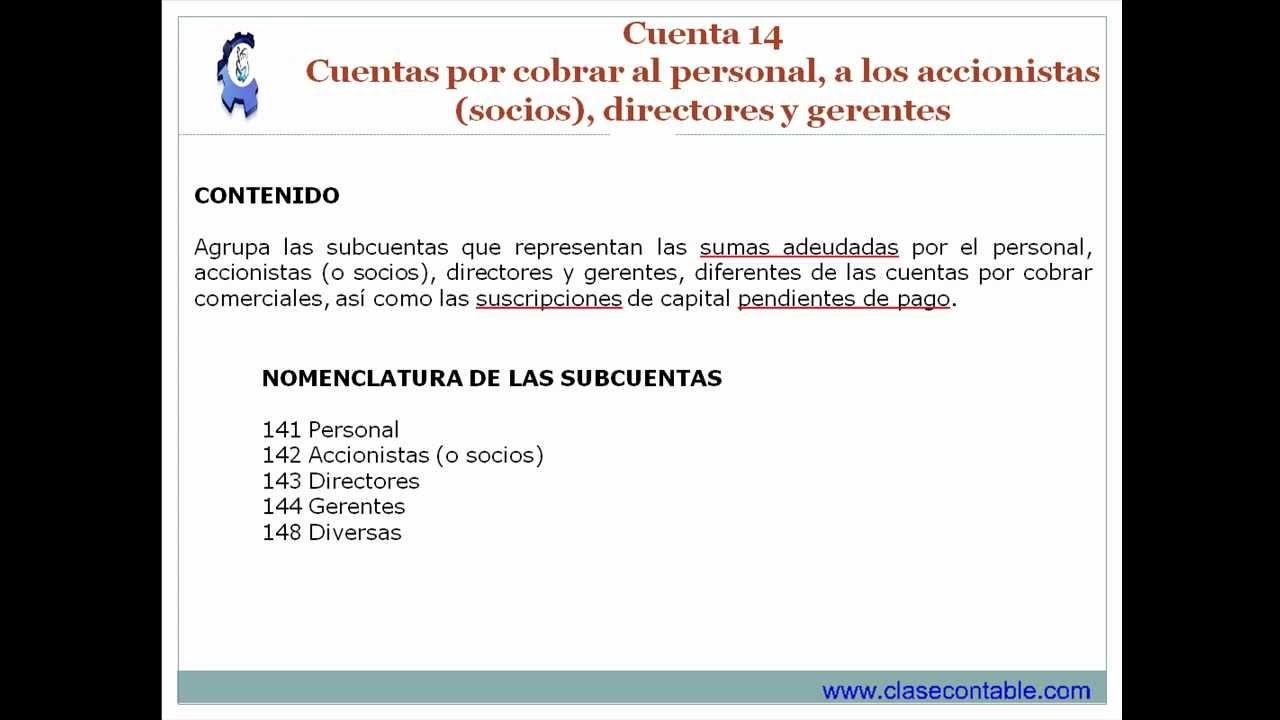 Cuenta 14 - Cuentas por cobrar al personal, accionistas, directores ...