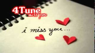 4Tune - Miss You (Remix) w/ Lyrics