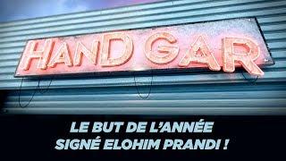 VIDEO: HandAction : Le but de l'année signé Elohim Prandi !
