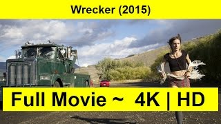 Wrecker Full Length