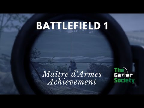 Battlefield 1: They Shall Not Pass - Achievement - Maître d'Armes - Kill with Each Primary Weapon!