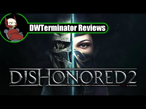 Review - Dishonored 2