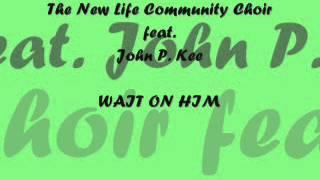 John P. Kee - Wait On Him