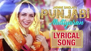 Punjabi Mutiyaran | Lyrical Song | Jasmine Sandlas | New Punjabi Songs 2018 | HSR Entertainment