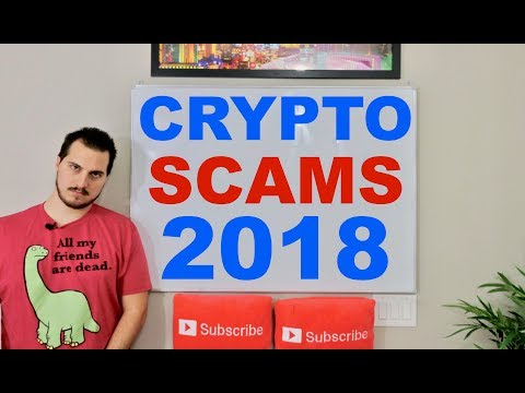 2 HUGE CRYPTO SCAMS in 2018
