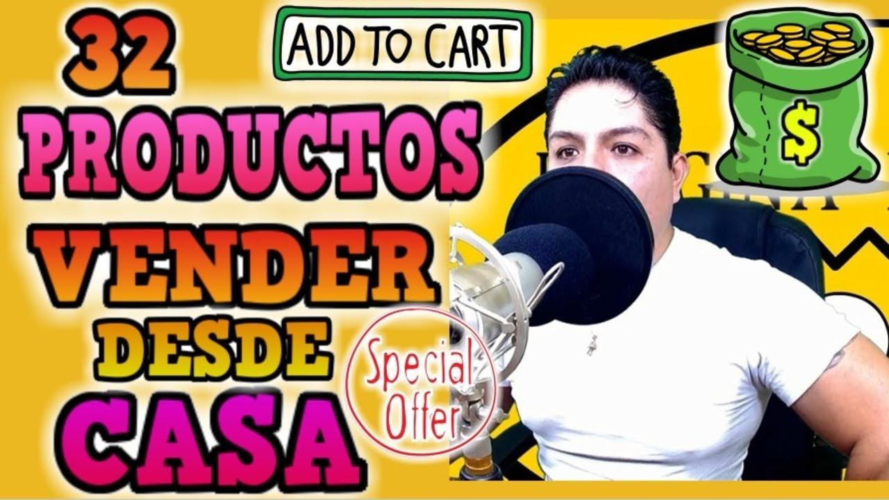 32 PRODUCTOS QUE PUEDES VENDER DESDE CASA