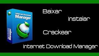 (ATUALIZADO JANEIRO 2016)Como Baixar,Instalar e Crackear o Internet Download Manager 6.25 Build 5