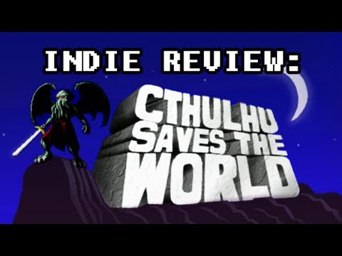 Indie Review: Cthulhu Saves the World
