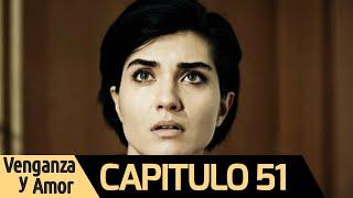 Venganza y Amor Capitulo 51 (Audio Español)