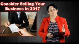 Punitive Tax Rules are Coming in 2018 - Consider Selling Your Business in 2017