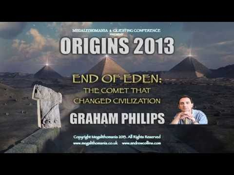 Graham Phillips: End of Eden  The Comet that Changed Civilization FULL LECTURE