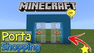 ⭐️Como fazer Porta de Shopping no Minecraft PE/Win10/XboxOne