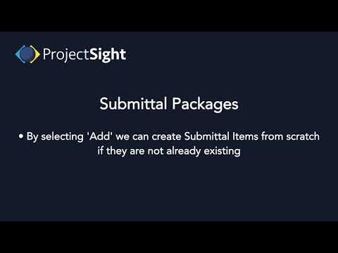 ProjectSight Training - Submittal Packages
