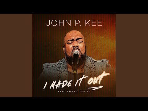 I Made It Out (Radio Edit) Mp3