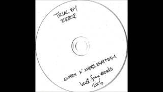 Trial by Error - Ότι χάθηκε στη μετάφραση (bonus track)