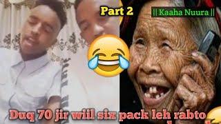 DAAWO:-Barnaamijka Calaf Doon iyo Duq 70 jir oo Rabto Wiil six back leh rabto |part2| |kaaho nuura|