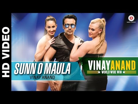 Sunn O Maula   Vinay Anand World Wide Win...