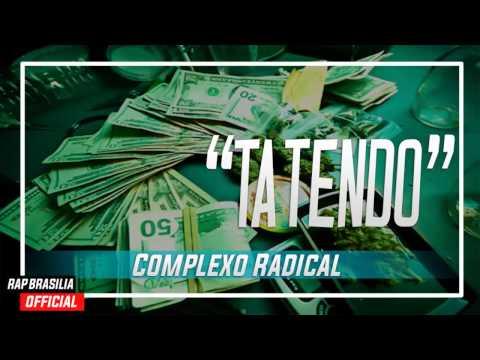Complexo Radical - Ta Tendo ♪ ♫ (NOVA 2015)