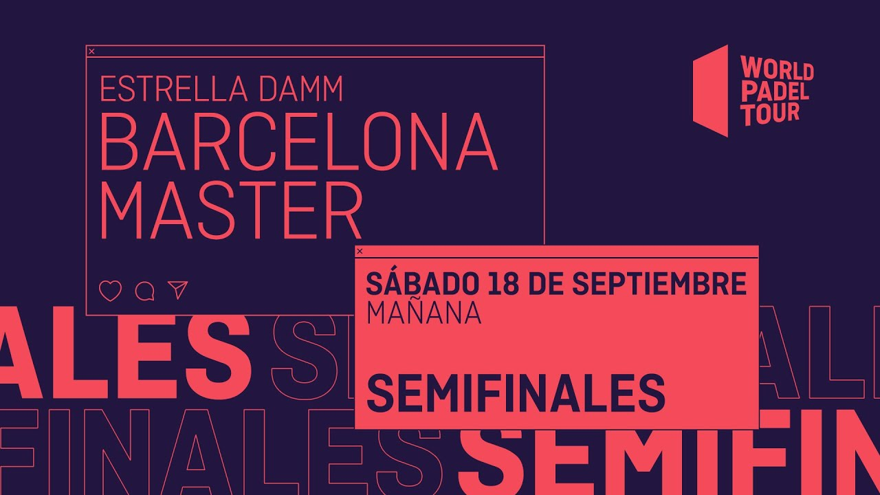 Download Semifinales Mañana - Estrella Damm Barcelona Master 2021  - World Padel Tour