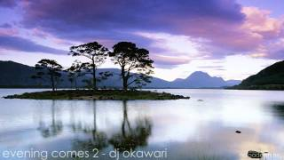 Evening Comes 2 ~ DJ Okawari