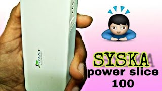 2f5223a82 SYSKA Powerbank review+unboxing    10000 mah power slice 100    powerbank