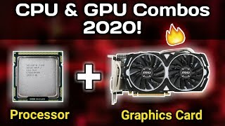 Top 5 CPU & GPU Combos for Low-Mid Budget Gaming/Streaming/Editing PC Build 2020