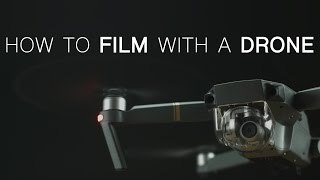 Create CINEMATIC aerials with your DRONE