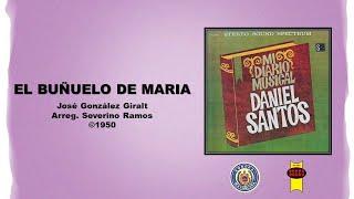Daniel Santos & Sonora Matancera - El Buñuelo de Maria (©1950)