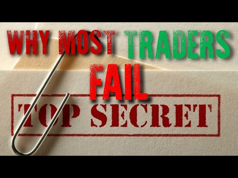 FOREX TRADING - WHY MOST TRADERS FAIL