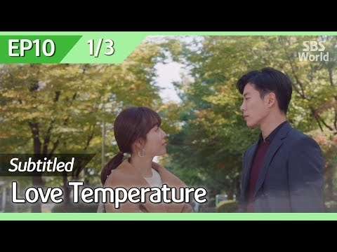 [CC/FULL] Love Temperature EP10 (1/3)   사랑의온도