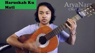 Chord Gampang (Haruskah ku Mati - ADA BAND) by Arya Nara (Tutorial Gitar)
