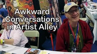 Artists Are People Too! - Awkward Conversations in Artist Alley - Boston Comic Con 2016