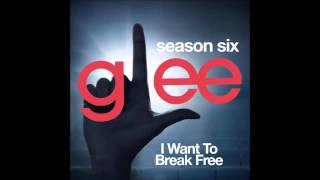 Glee - I Want To Break Free (DOWNLOAD MP3+LYRICS)