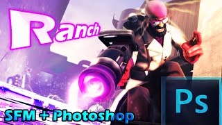 How To Photoshop A SFM Poster