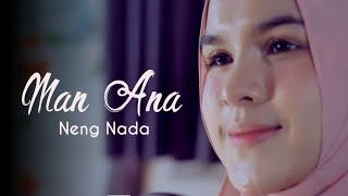 Man Ana (cover by ) Neng Nada
