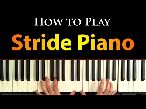 How to Play Stride Piano (In the Style of Scott Joplin)