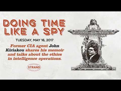 John Kiriakou &  Brian Ross   Doing Time Like a Spy