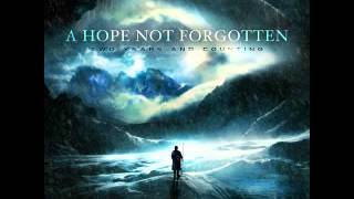 A Hope Not Forgotten - Deliverance