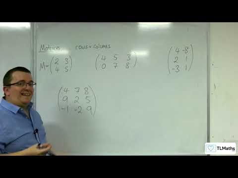 A-Level Further Maths: C1-01 Matrices: Introducing Matrices