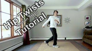 How To Toprock - Hip Twists (Indian Step) - FULL Beginners Tutorial