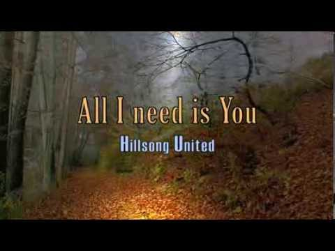 All I Need Is You - Hillsong United - with Lyrics