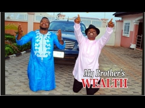 My Brother's Wealth -   Nigeria Nollywood Movie