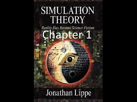Simulation Theory - Chapter 1 - by Jonathan Lippe