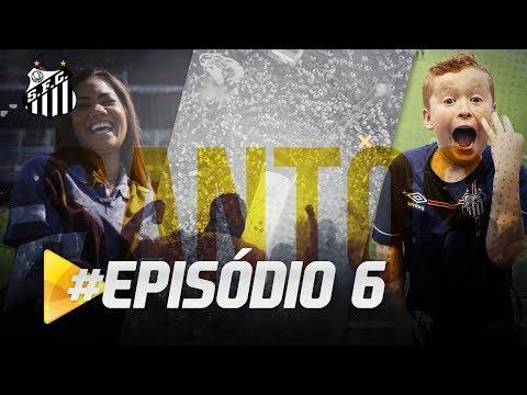 PREMIERE FC: PROGRAMA SANTOS TV – EP. 06