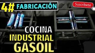 """4. Fabricación Cocina Industrial """"Reverbero"""" + Bombona de GASOIL / DIESEL (paso a paso)"""