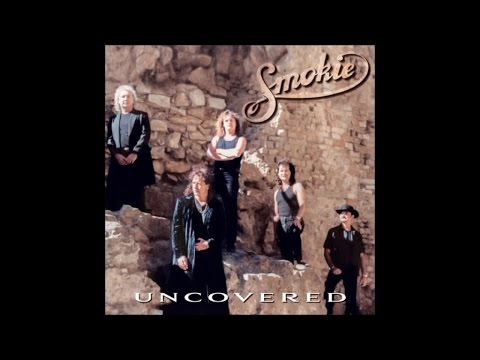 Smokie - Uncovered (Full Album)