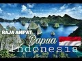 Surga Kecil Raja Ampat Papua Indonesia
